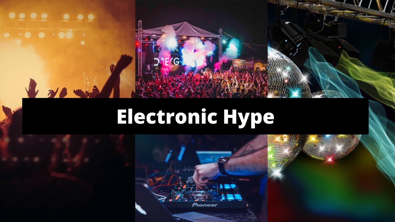 Electronic Hype