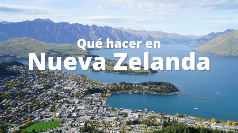 5 Cosas que hacer en Nueva Zelanda